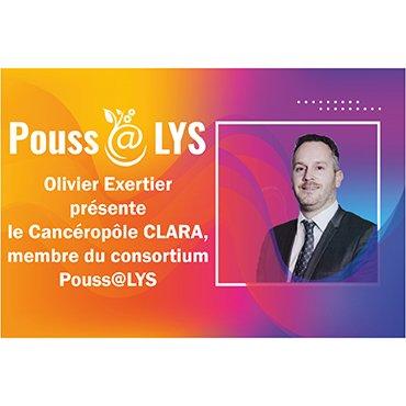 Olivier Exertier présente le CLARA, membre du consortium Pouss@LYS