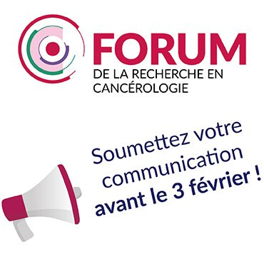 Forum de la Recherche en Cancérologie : Appel à communications avant le 3 février