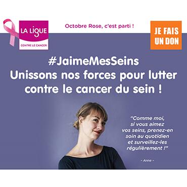 #JaimeMesSeins – Unissons  nos forces pour lutter contre le cancer du sein