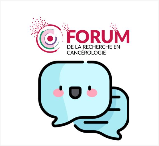 Questionnaire de satisfaction suite au Forum de la Recherche en Cancérologie !