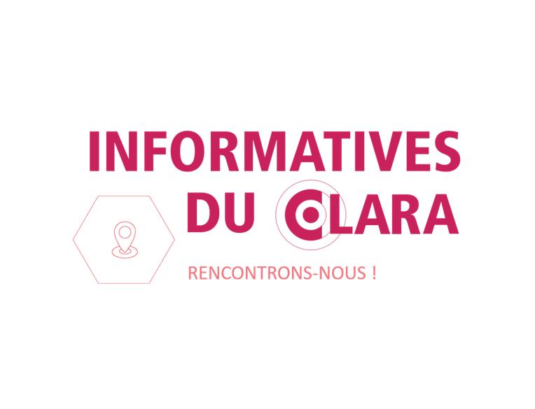 Informatives 2021 : rendez-vous avec le CLARA !